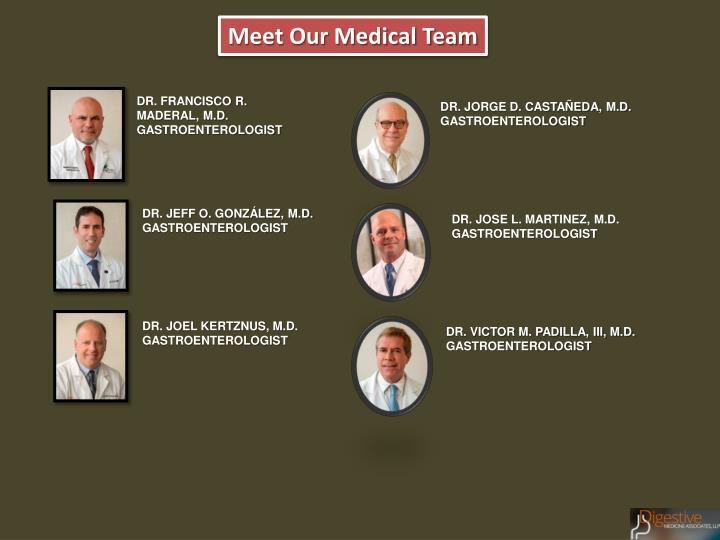 Meet Our Medical Team