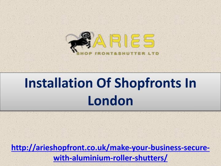 Installation Of Shopfronts In London