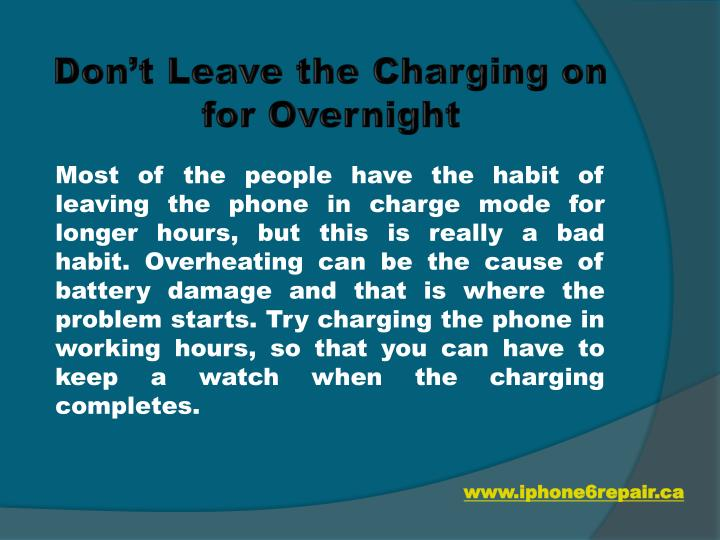 Don't Leave the Charging on for Overnight