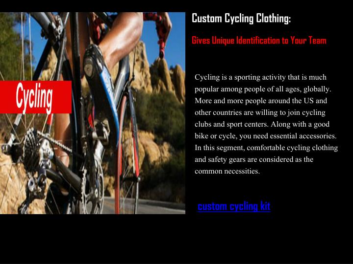 Custom Cycling Clothing: