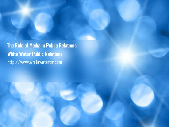 The role of media in public relations