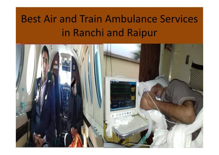 Best Air and Train Ambulance Services