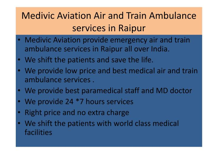 Medivic Aviation Air and Train Ambulance