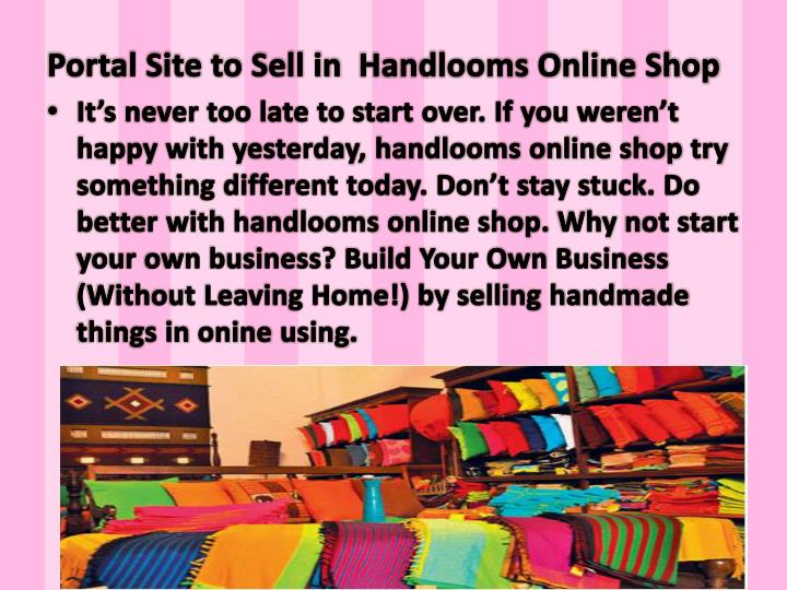 Portal Site to Sell in  Handlooms Online Shop
