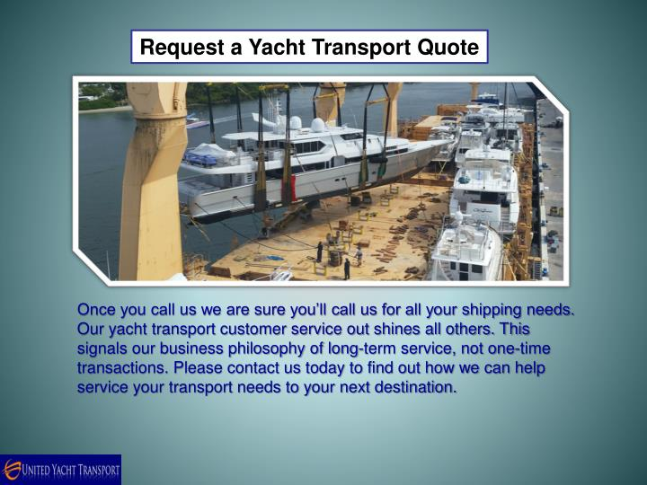 Request a Yacht Transport Quote