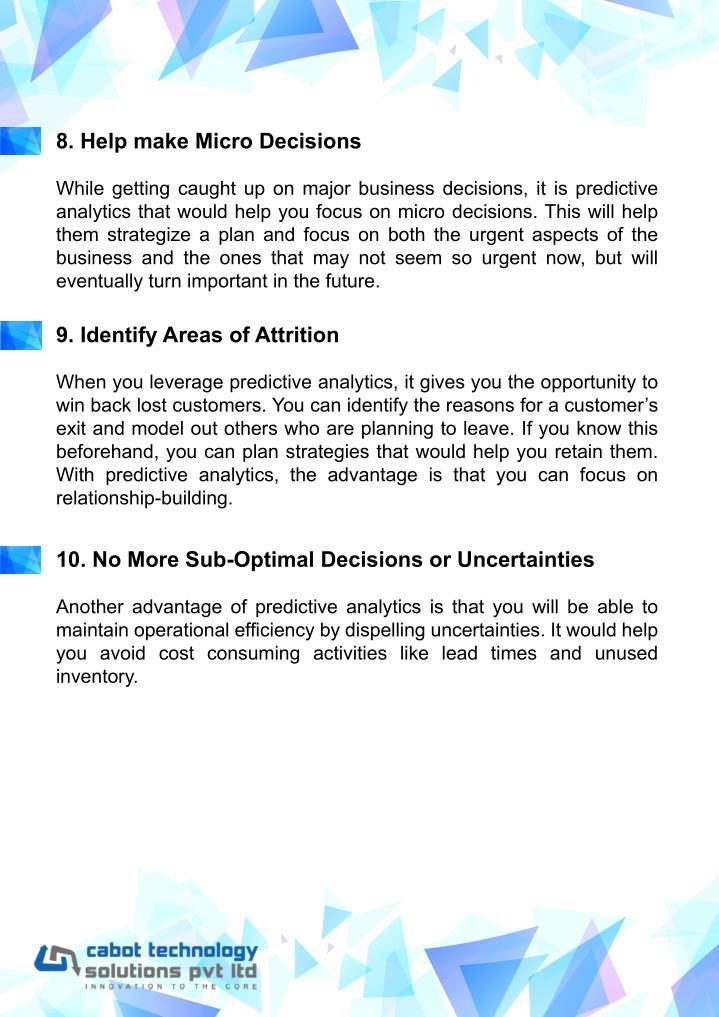 8. Help make Micro Decisions