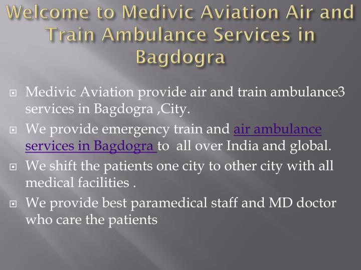 Welcome to medivic aviation air and train ambulance services in b agdogra