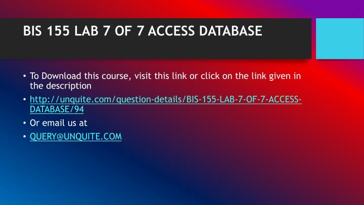 Bis 155 lab 7 of 7 access database1