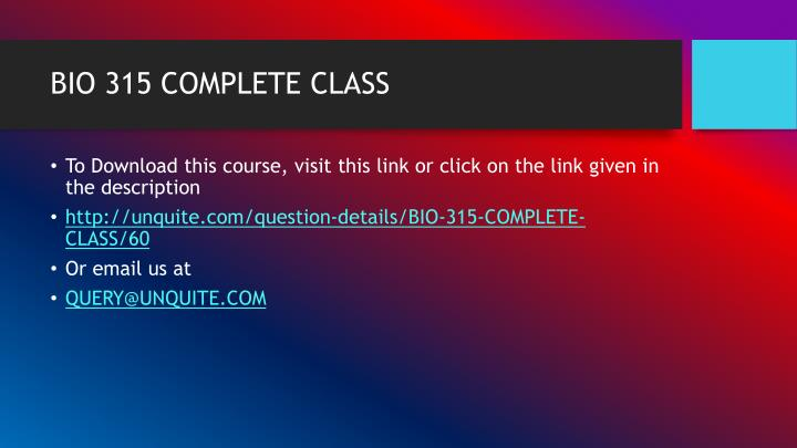 BIO 315 COMPLETE CLASS