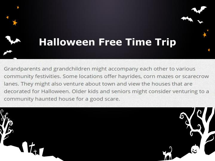 Halloween Free Time Trip