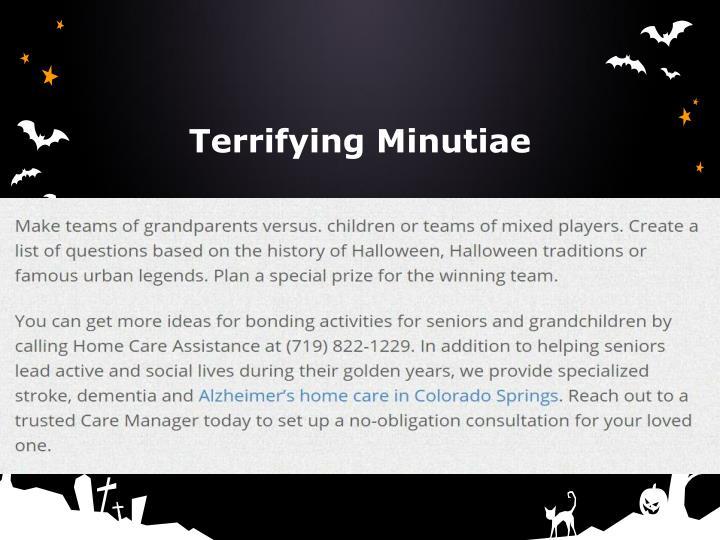 Terrifying Minutiae