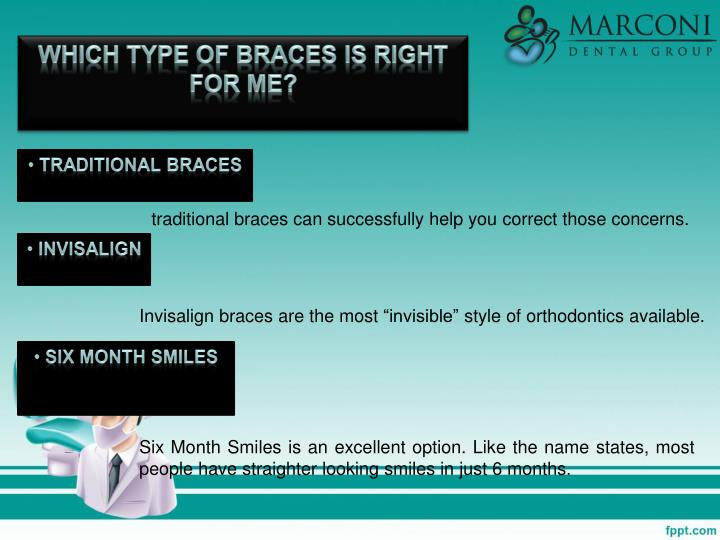 Which Type of Braces is Right for Me?