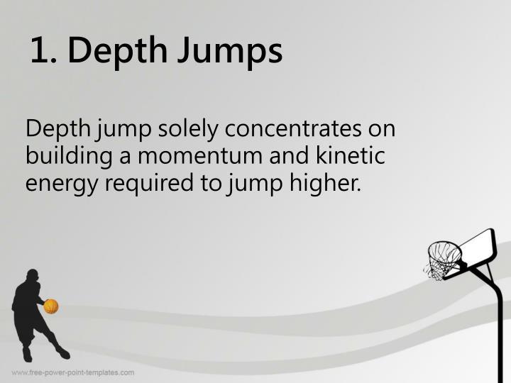 1. Depth Jumps