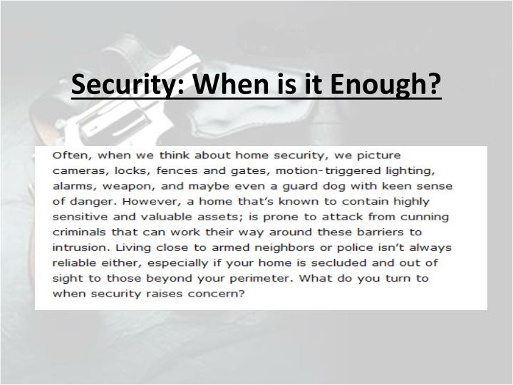 Security when is it enough