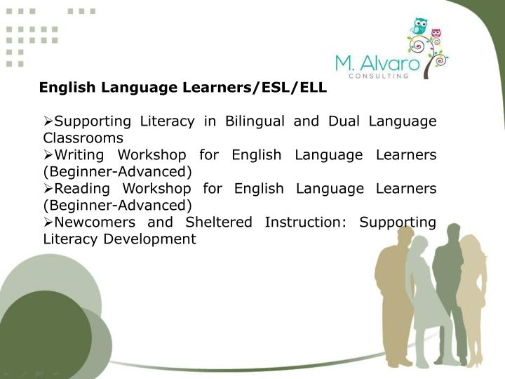 English Language Learners/ESL/ELL
