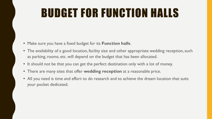 Budget for Function Halls