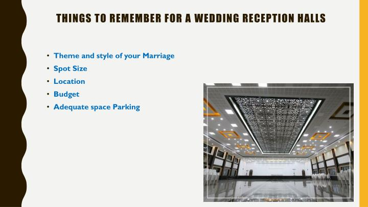 Things to remember for a wedding reception halls