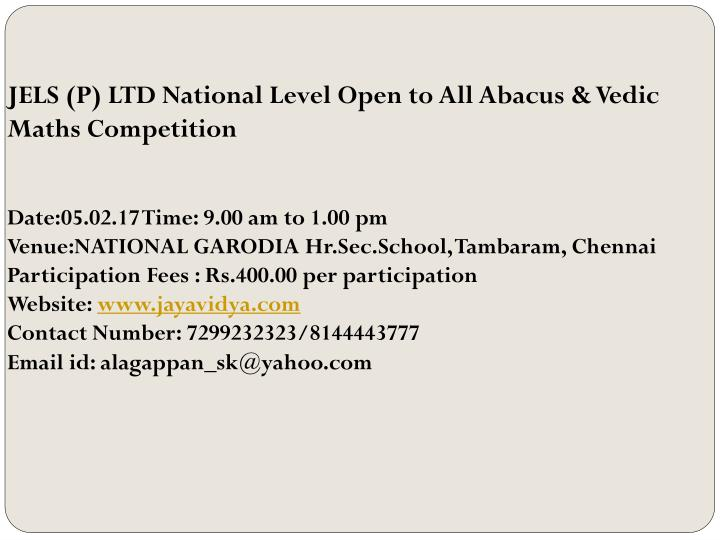 JELS (P) LTD National Level Open to All Abacus & Vedic Maths