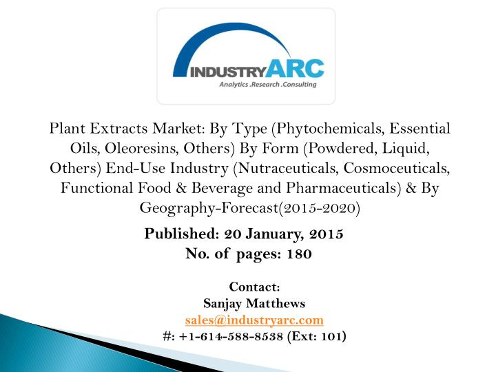 Plant Extracts Market: By Type (Phytochemicals, Essential