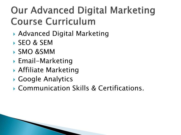 Our advanced digital marketing course curriculum