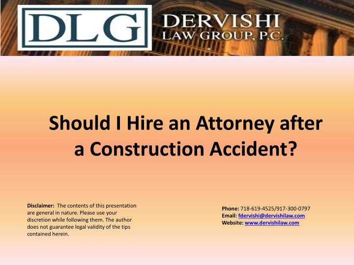 Should i hire an attorney after a construction accident