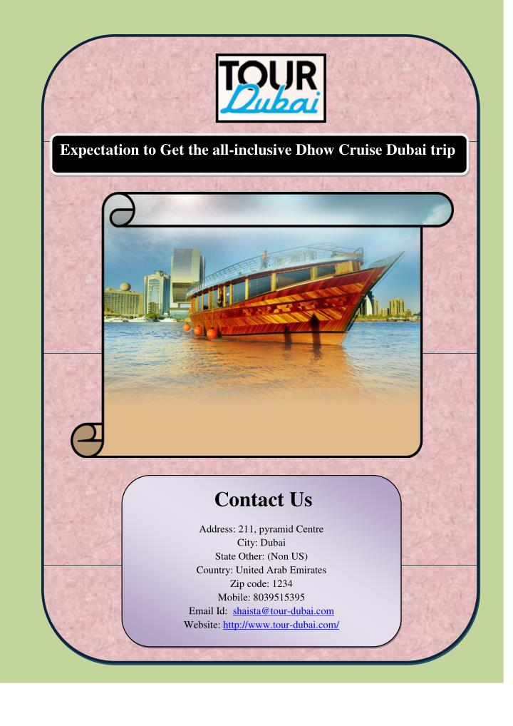 Expectation to Get the all-inclusive Dhow Cruise Dubai trip