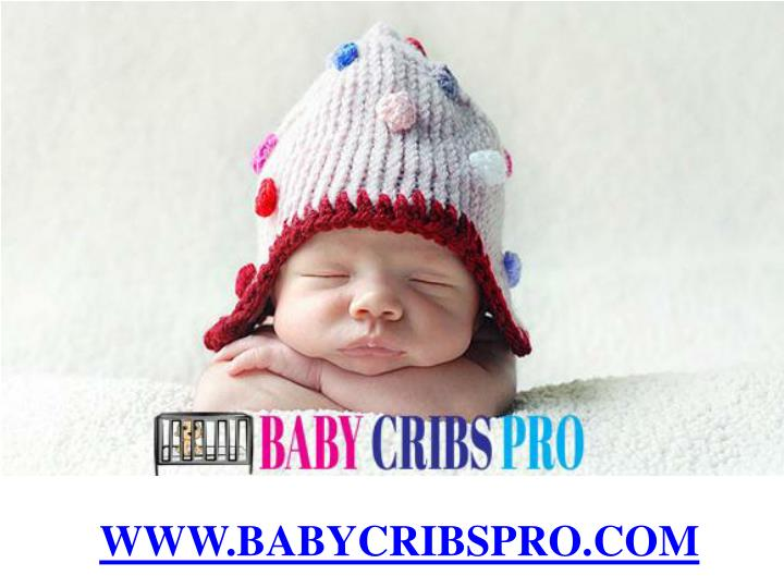 WWW.BABYCRIBSPRO.COM