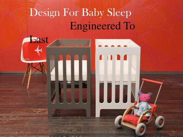Design For Baby Sleep