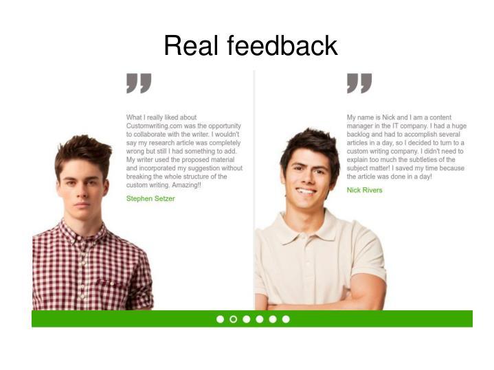 Real feedback