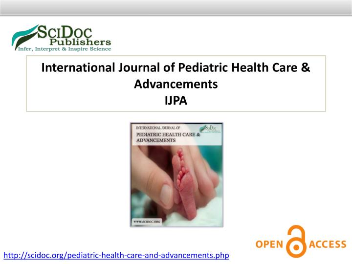 International Journal of Pediatric Health Care & Advancements