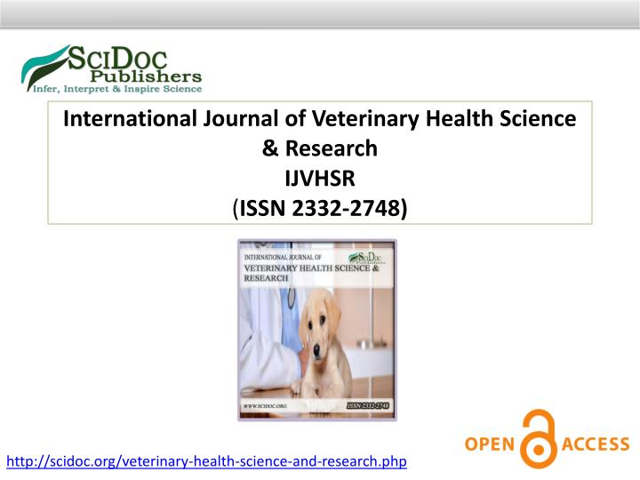 International Journal of Veterinary Health Science & Research