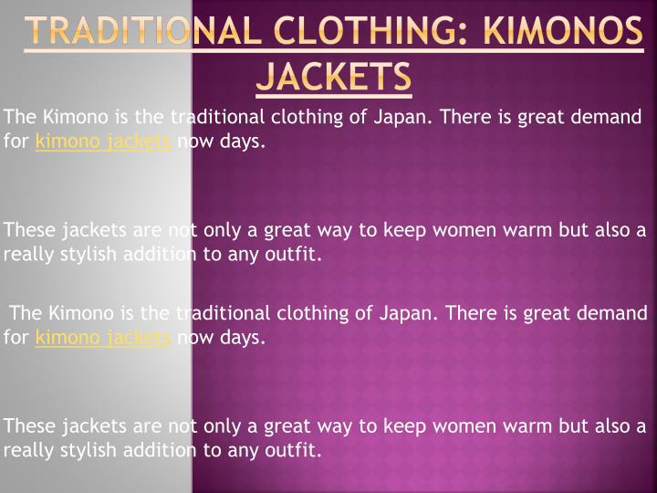 Traditional clothing kimonos jackets