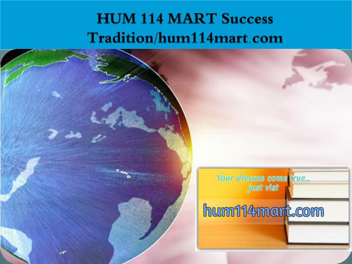 HUM 114 MART Success Tradition/hum114mart.com