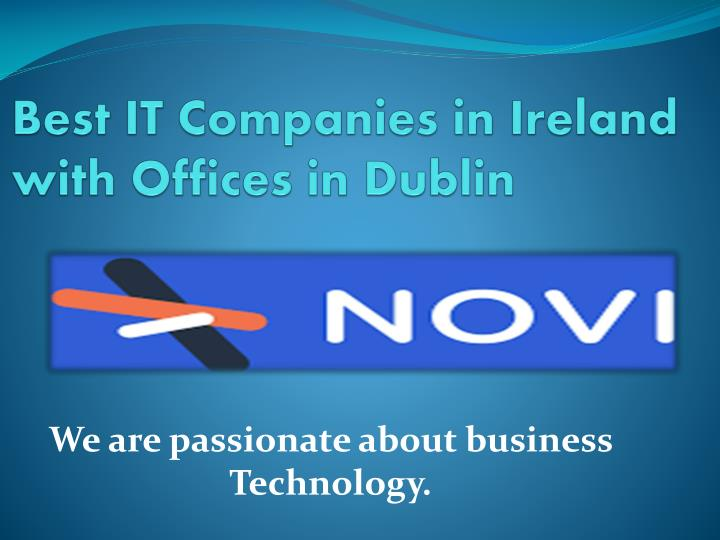 Best it companies in ireland with offices in dublin