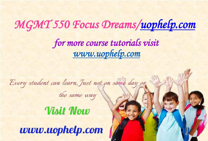 Mgmt 550 focus dreams uophelp com