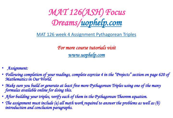 MAT 126(ASH) Focus Dreams/