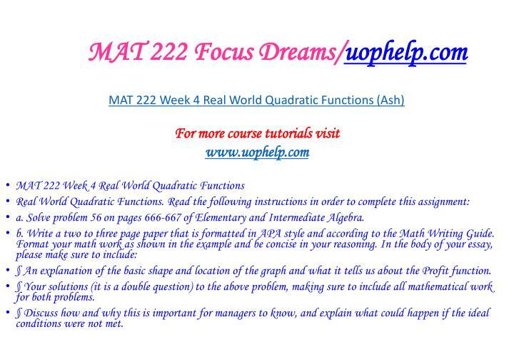 MAT 222 Focus Dreams/