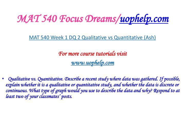 MAT 540 Focus Dreams/