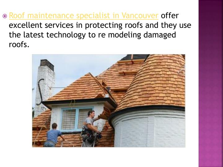 Roof maintenance specialist in Vancouver