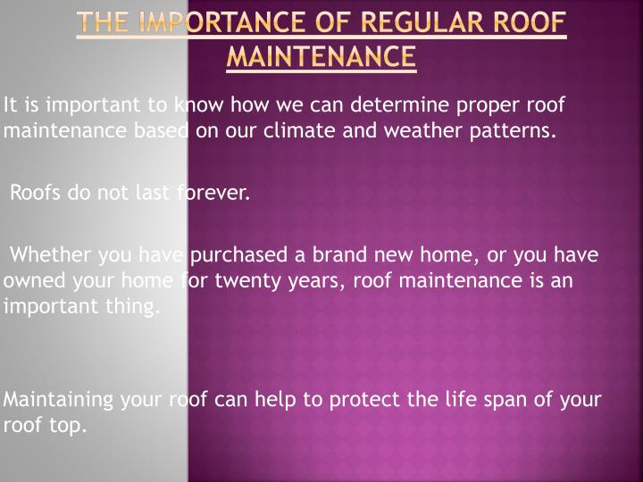 The Importance of Regular Roof Maintenance
