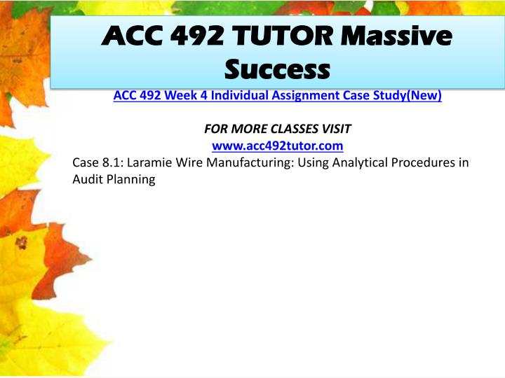 ACC 492 TUTOR Massive Success