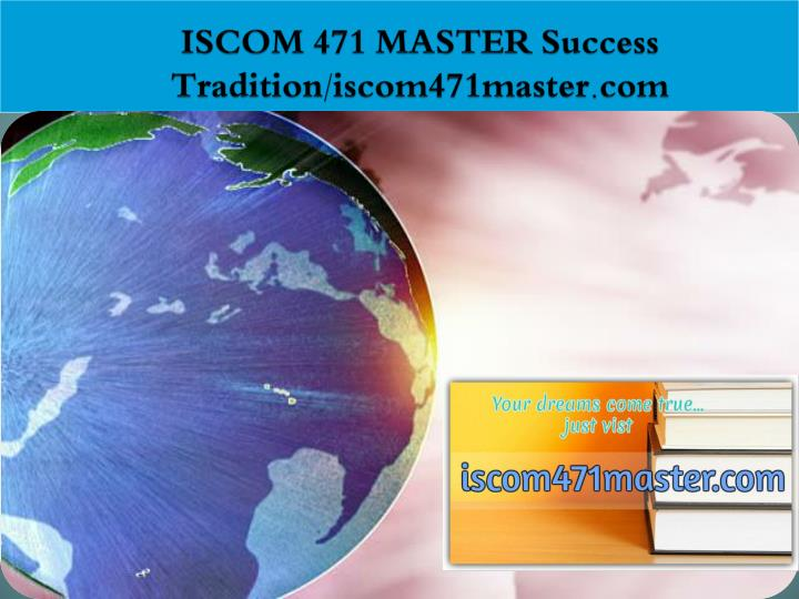 Iscom 471 master success tradition iscom471master com