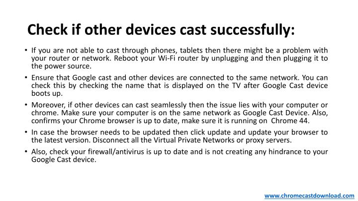 Check if other devices cast successfully: