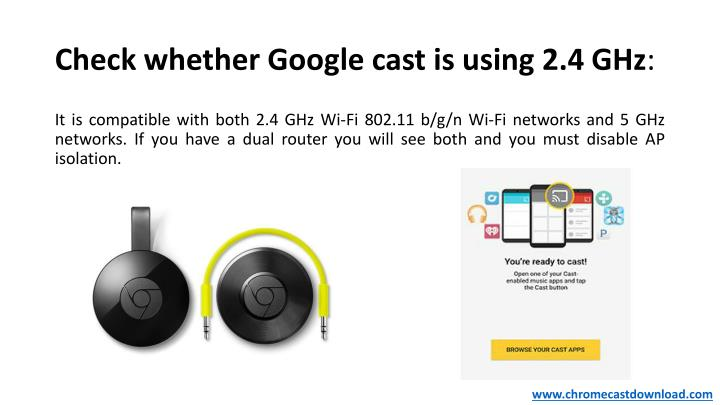Check whether Google cast is using 2.4