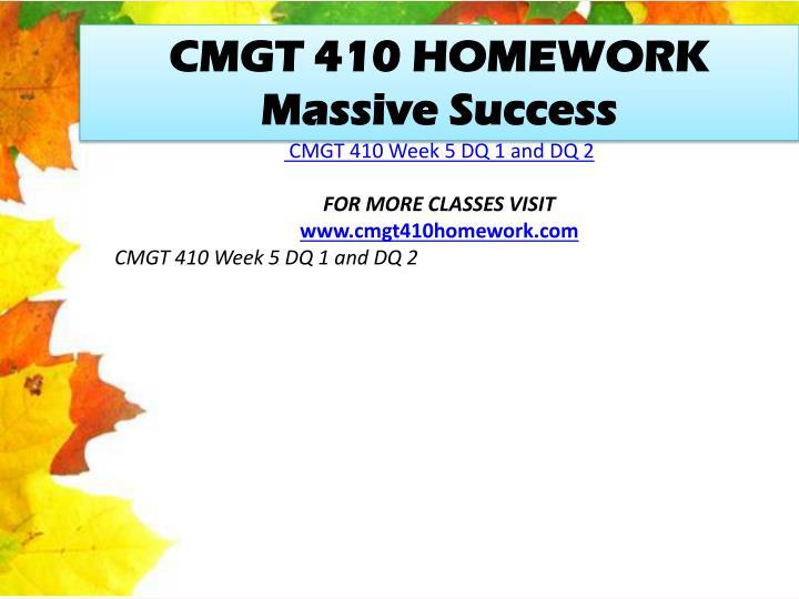 CMGT 410 HOMEWORK Massive Success
