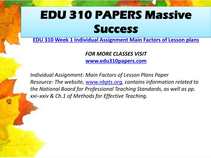 EDU 310 PAPERS Massive Success