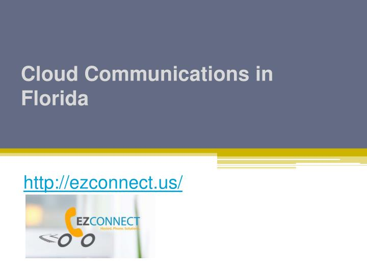 Cloud communications in florida