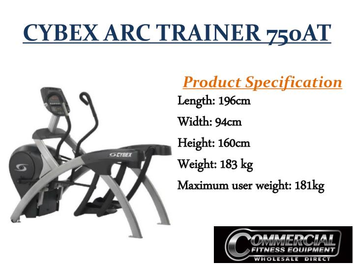 CYBEX ARC TRAINER 750AT