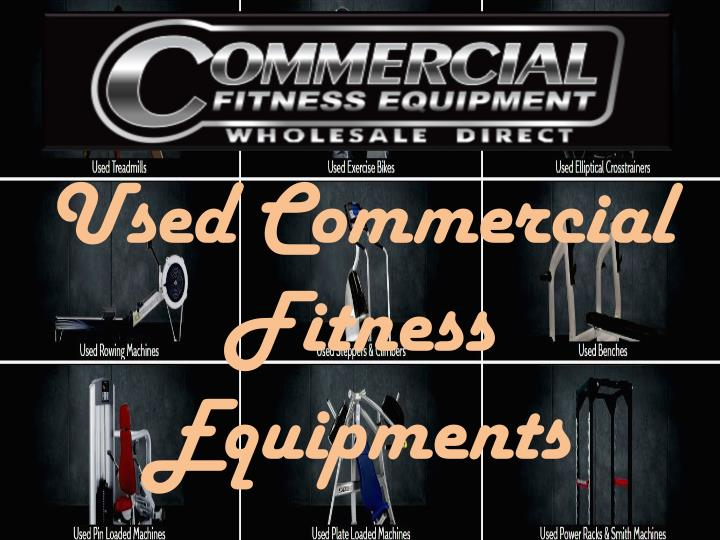 Used commercial fitness equipments