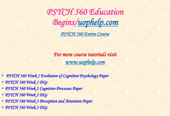 Psych 560 education begins uophelp com1